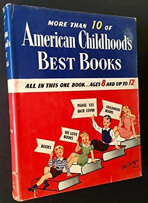 American Childhood's Best Books: Ages 8 and Up to 12 (in Dustjacket)
