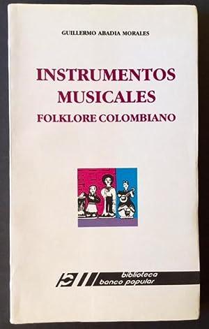 Instrumentos Musicales--Folklore Colombiano: Guillermo Abadia Morales