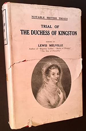 Trial of the Duchess of Kingston: Lewis Melville, Ed