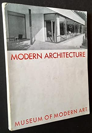Modern Architecture: International Exhibition (Feb. 10 to March 23, 1932)