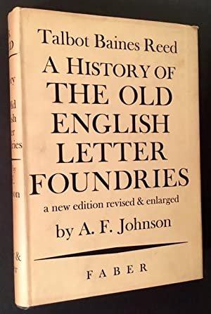 A History of the Old English Letter: Talbot Baines Reed