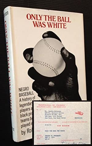 Only the Ball Was White (Jackie Robinson's Copy): Robert W. Peterson