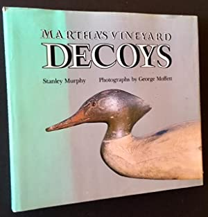 Martha's Vineyard Decoys: Stanley Murphy