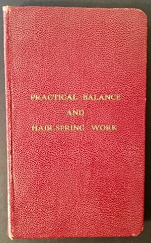 Practical Balance and Hair-Spring Work