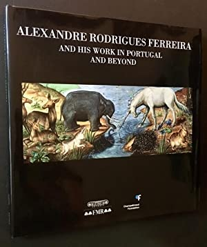 Alexandre Rodrigues Ferreira and His Work in: Miguel Telles Antunes