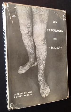 """Les Tatouages du """"Milieu"""": Jacques Delarue and"""