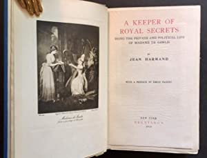 A Keeper of Royal Secrets: Being the Private & Political Life of Madame De Genlis: Jean Harmand