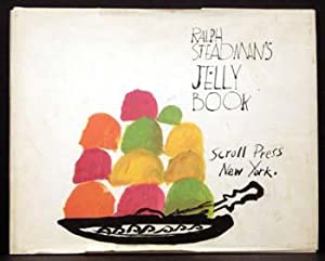 Ralph Steadman's Jelly Book: Ralph Steadman