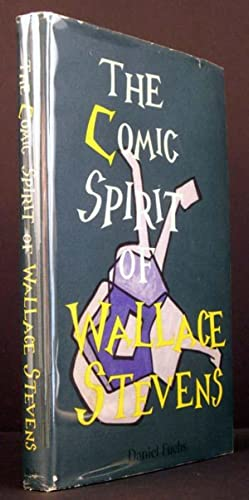 The Comic Spirit of Wallace Stevens