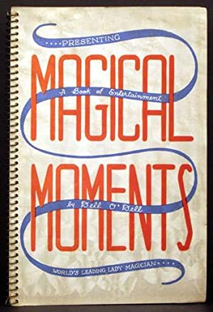 """Magical Moments"""": A Book of Entertainment: Dell O'Dell"""