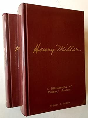 Henry Miller: A Bibliography of Primary Sources (2 Vols.)