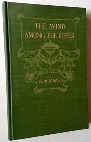 The Wind Among the Reeds: W.B. Yeats