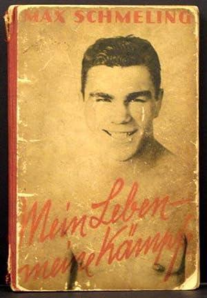 Mein Leben--Meine Kampf: Max Schmeling