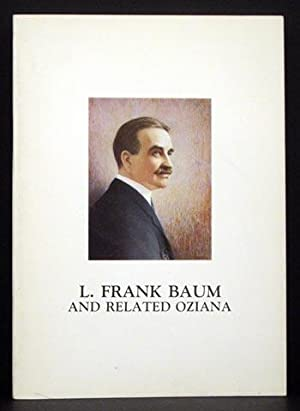 The Justin G. Schiller Collection of L. Frank Baum and Related Oziana
