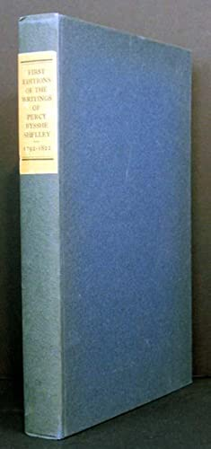 A Descriptive Catalogue of the First Editions in Book Form of the Writings of Percy Bysshe Shelley