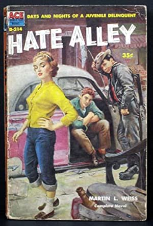 Hate Alley: Martin L. Weiss