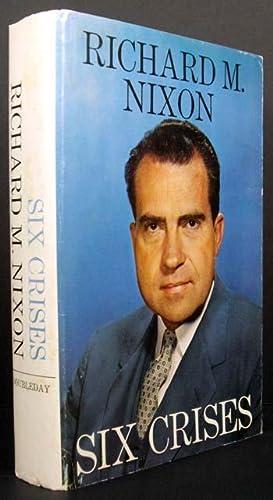 Six Crises: Richard M. Nixon