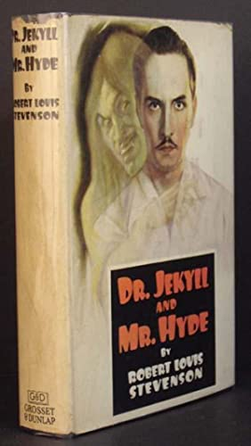 Dr. Jekyll and Mr. Hyde: Robert Louis Stevenson