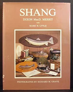 Shang: A Biography of Charles E. Wheeler: Dixon MacD. Merkt