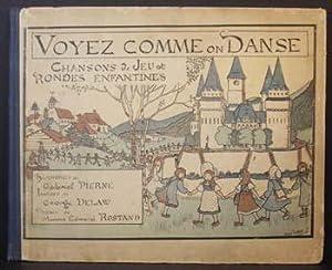 Voyez Comme on Danse: Chansons De Jeu et Rondes Enfantiles: Gabriel Pierne