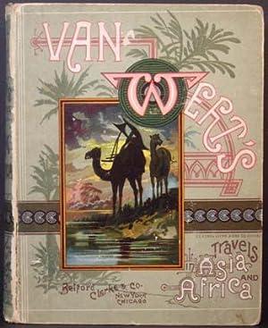 Van Wort's Travels in Asia and Africa: Rupert Van Wort