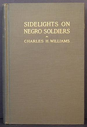 Sidelights on Negro Soldiers: Charles H. Williams