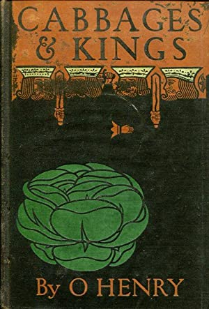 Cabbages & Kings: O. Henry