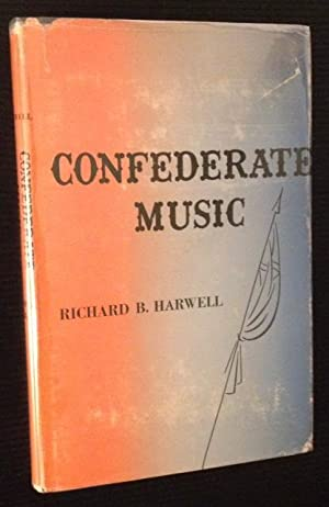Confederate Music: Richard B. Harwell