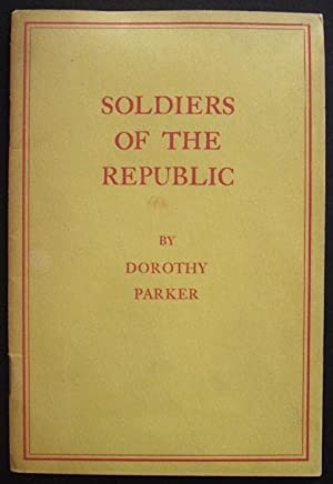 Soldiers of the Republic: Dorothy Parker