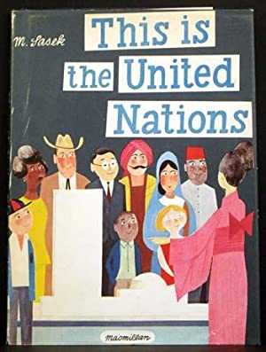 This Is the United Nations: M. Sasek