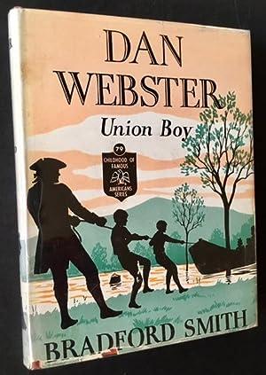 Dan Webster: Union Boy: Bradford Smith