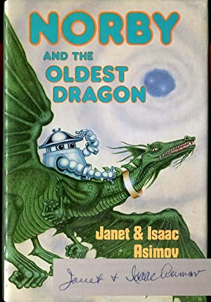 Norby and the Oldest Dragon: Janet & Isaac Asimov