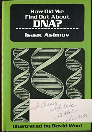 How Did We Find Out About DNA: Isaac Asimov and J.O. Jeppson