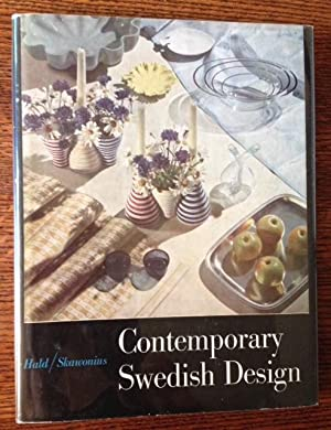 Contemporary Swedish Design: A Survey in Pictures: Arthur Hald and