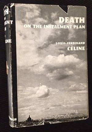 Death on the Installment Plan: Louis-Ferdinand Celine