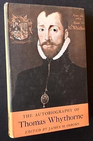 The Autobiography of Thomas Whythorne: James M. Osborn, Ed