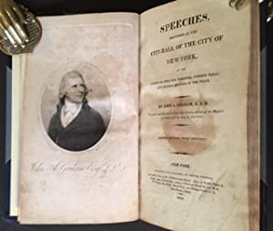 Speeches, Delivered at the City-Hall of the City of New-York, in the Courts of Oyer and Terminer, ...