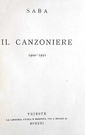 Il canzoniere. 1900-1921.Trieste, La Libreria Antica e: SABA UMBERTO