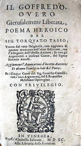 Il Goffredo overo Gierusalemme liberata, poema heroico.In: TASSO TORQUATO