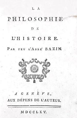 La philosophie de l'histoire par feu l'abbé: VOLTAIRE