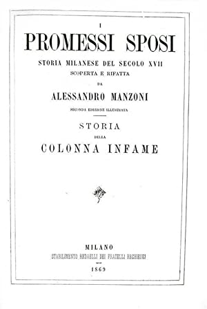 I promessi sposi. Storia milanese del secolo: MANZONI ALESSANDRO