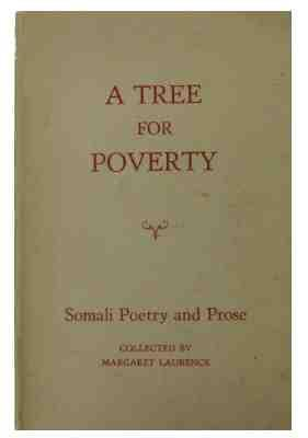 A Tree for Poverty. Somali Poetry and: Laurence, Margaret (editor)