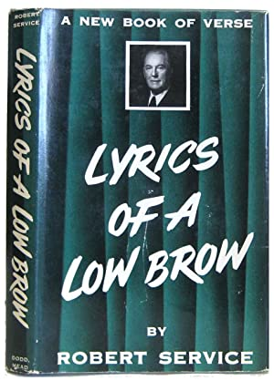 Lyrics of a Low Brow: Service, Robert