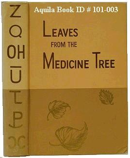 Leaves from the Medicine Tree. A History: High River Pioneer's