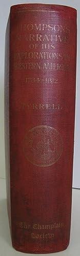 David Thompson's Narrative of His Explorations in: Tyrrell, J.B. (David