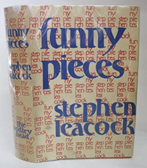 Funny Pieces: A Book of Random Sketches: Leacock, Stephen