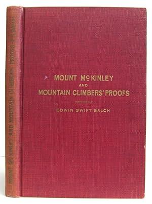 Mount McKinley and Mountain Climbers' Proofs: Balch, Edwin Swift