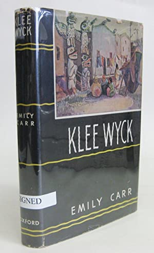 Klee Wyck [Signed by Emily Carr]: Carr, Emily