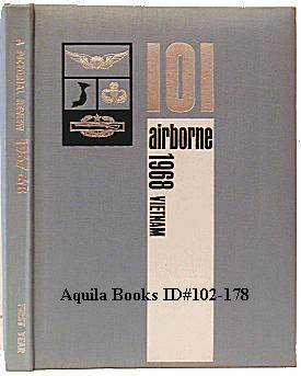 101 Airborne 1968 Vietnam: A Pictorial Review 1967-68 - First Year [Cover Title]: Mcatee, Lt. John