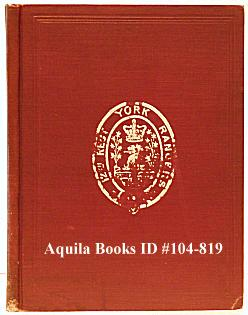 History of the 12th Regiment, York Rangers with Some Account of the Different Raisings of Militia: ...